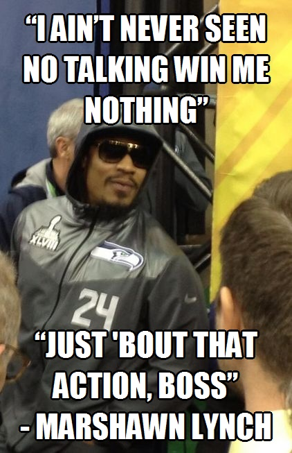 Marshawn Lynch Will Let His Playing Do The Talking Tony